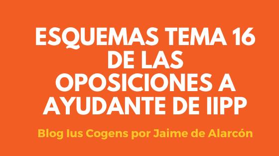 esquemas del tema 16 de las oposiciones a ayudantes de instituciones penitenciarias