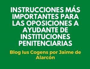 Instrucciones importantes para estudiar las oposiciones a ayudante de instituciones penitenciarias