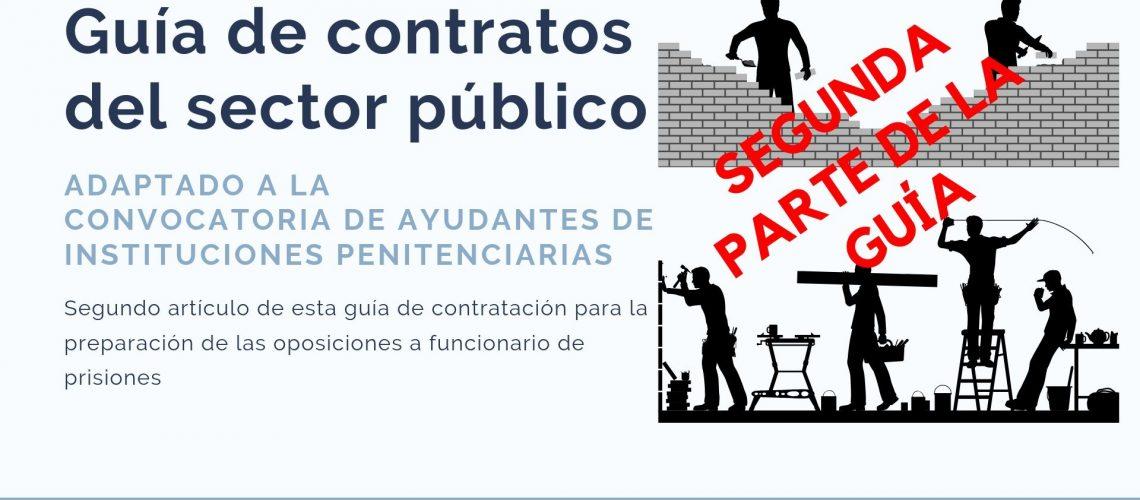 Segunda parte de la guia de contratos del sector publico